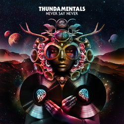 Thundamentals - Never Say Never