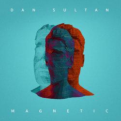 Dan Sultan  - Magnetic