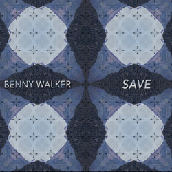 Benny Walker - Save