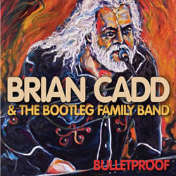 Brian Cadd & The Bootleg Family Band - Long Time 'till the First Time - Internet Download