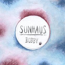 Sunhaus - Bobby