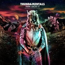Thundamentals - Think About It