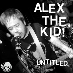 Alex The Kid - Untitled