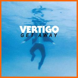 Vertigo - Get Away