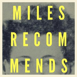 Miles Recommends - Darkness