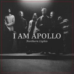 I Am Apollo  - Northern Lights