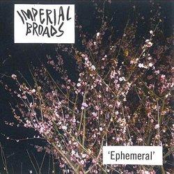 Imperial Broads - Ephemeral