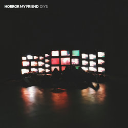Horror My Friend - DIYS