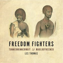 Les Thomas - Feedom Fighters