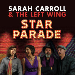 Sarah Carroll and The Left Wing - After The Ride