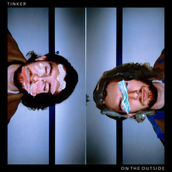 Tinker - On The Outside
