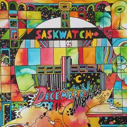 Saskwatch - December Nights