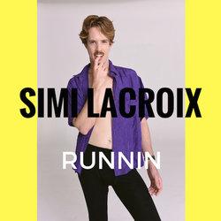 Simi Lacroix - Runnin