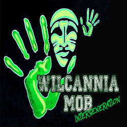 The Wilcannia Mob: Intergeneration - Our Country, Our Way - Internet Download