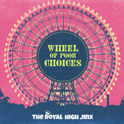 The Royal High Jinx - Wheel of Poor Choices