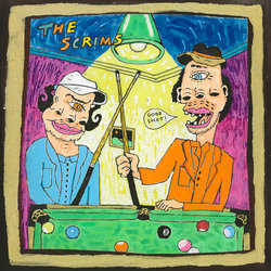 The Scrims - Show Me Your Moves