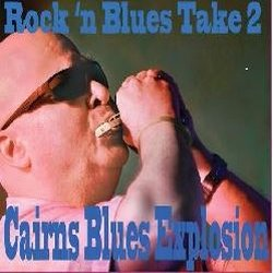 Cairns Blues Explosion - Charlie Rainmaker Blues