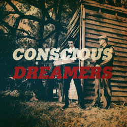 Conscious Dreamers - Beautiful Dream