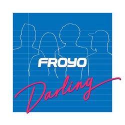 FROYO - Darling