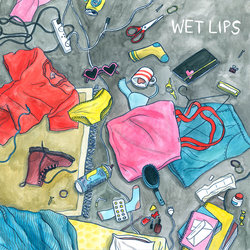 Wet Lips - Here If You Need
