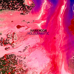 Hawkmoon - Hologramatic - Internet Download