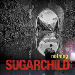 Sugarchild - Nothing - Internet Download