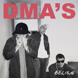 DMA'S - Believe (Triple J Like A Version)