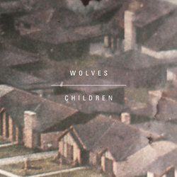 Wolves - Children