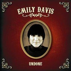 Emily Davis - Undone