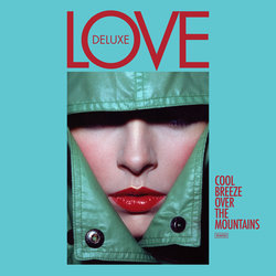 Love Deluxe - Cool Breeze Over The Mountains