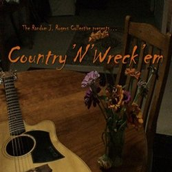 The Random J. Rogers Music Collective - Country'N'Wreck'Em