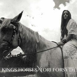 Tori Forsyth - Kings Horses