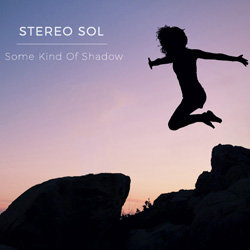 Stereo Sol - Something I'm Afraid Of - Internet Download
