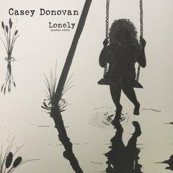 Casey Donovan  - Lonely