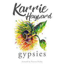 Karrie Hayward - Gypsies - Internet Download