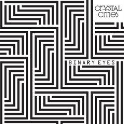 Crystal Cities  - Binary Eye's