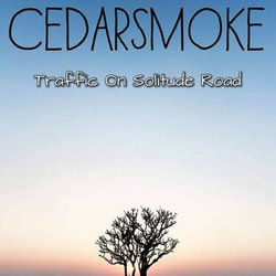 Cedarsmoke - She'll Be Right - Internet Download