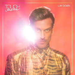 Touch Sensitive - Lay Down - Internet Download