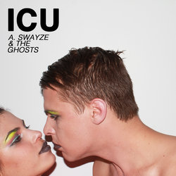 A. Swayze & the Ghosts - ICU - Internet Download