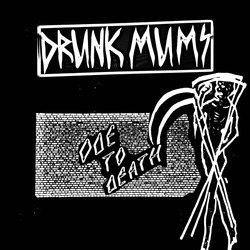 Drunk Mums  - Ode To Death  - Internet Download