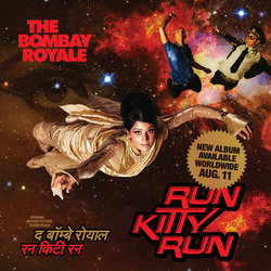 The Bombay Royale - Ballygunge
