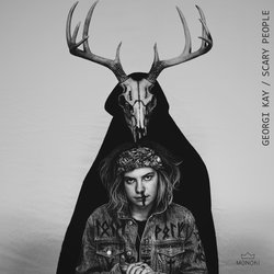 Georgi Kay - Scary People