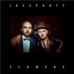 Jazz Party - Flowers