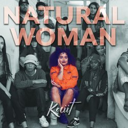 Kaiit - Natural Woman