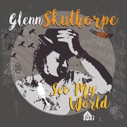 Glenn Skuthorpe - Where Are You Going My Love