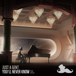 Just A Gent - You'll Never Know feat. Moza