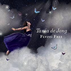 Tania de Jong - Flying Free
