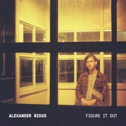 Alexander Biggs - Figure It Out