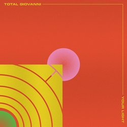 Total Giovanni - Your Light