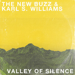 The New Buzz - Valley of Silence (feat. Karl S. Williams)